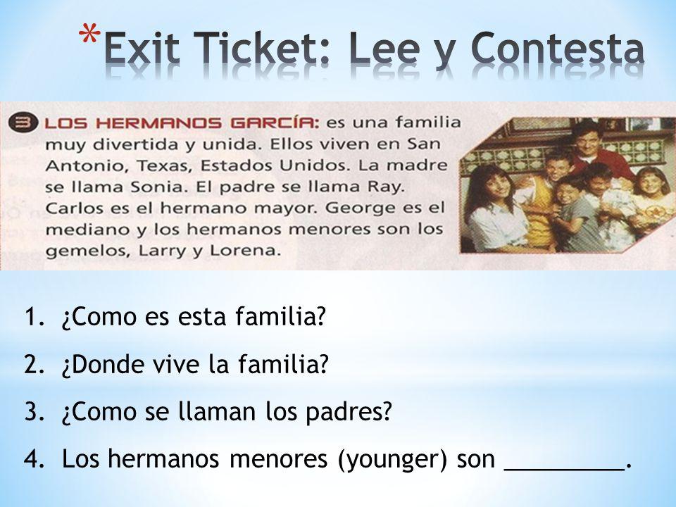 Exit Ticket: Lee y Contesta