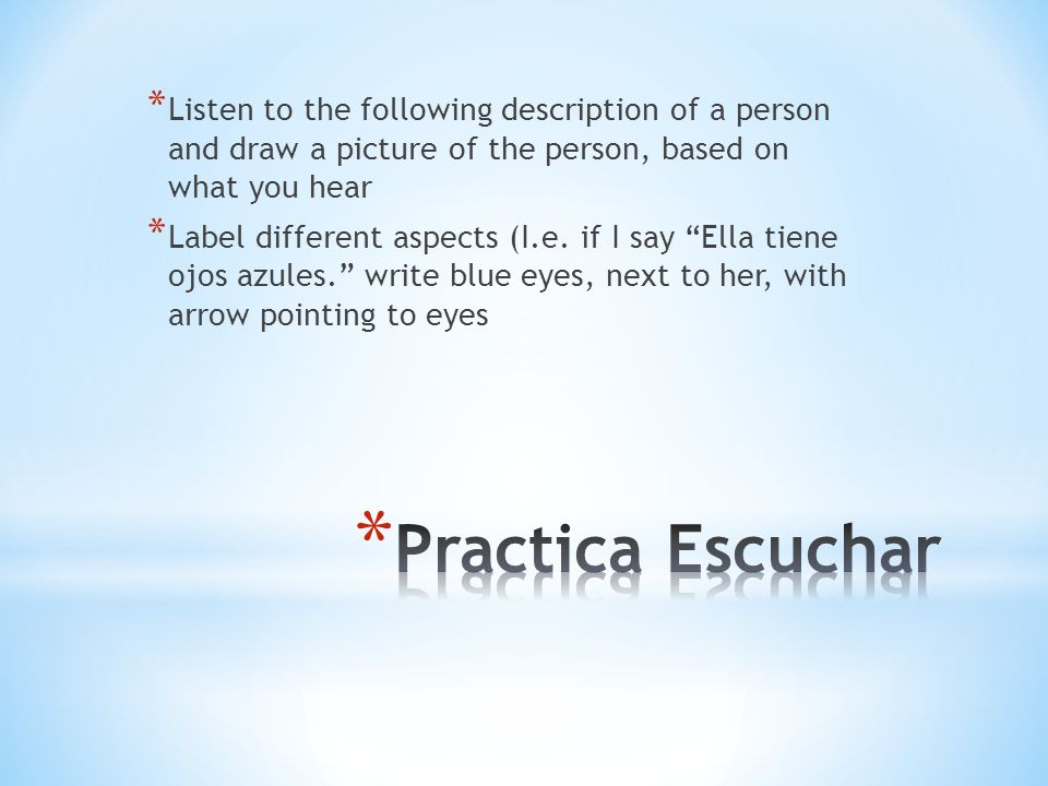 Listen to the following description of a person and draw a picture of the person, based on what you hear
