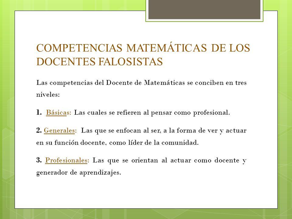 COMPETENCIAS MATEMÁTICAS DE LOS DOCENTES FALOSISTAS