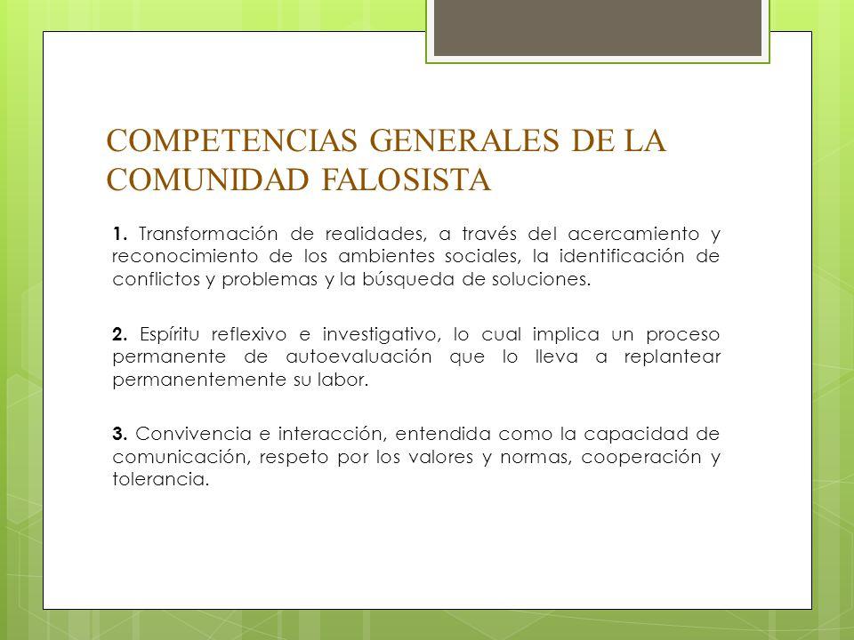 COMPETENCIAS GENERALES DE LA COMUNIDAD FALOSISTA