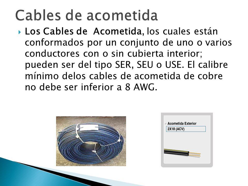 Cables de acometida