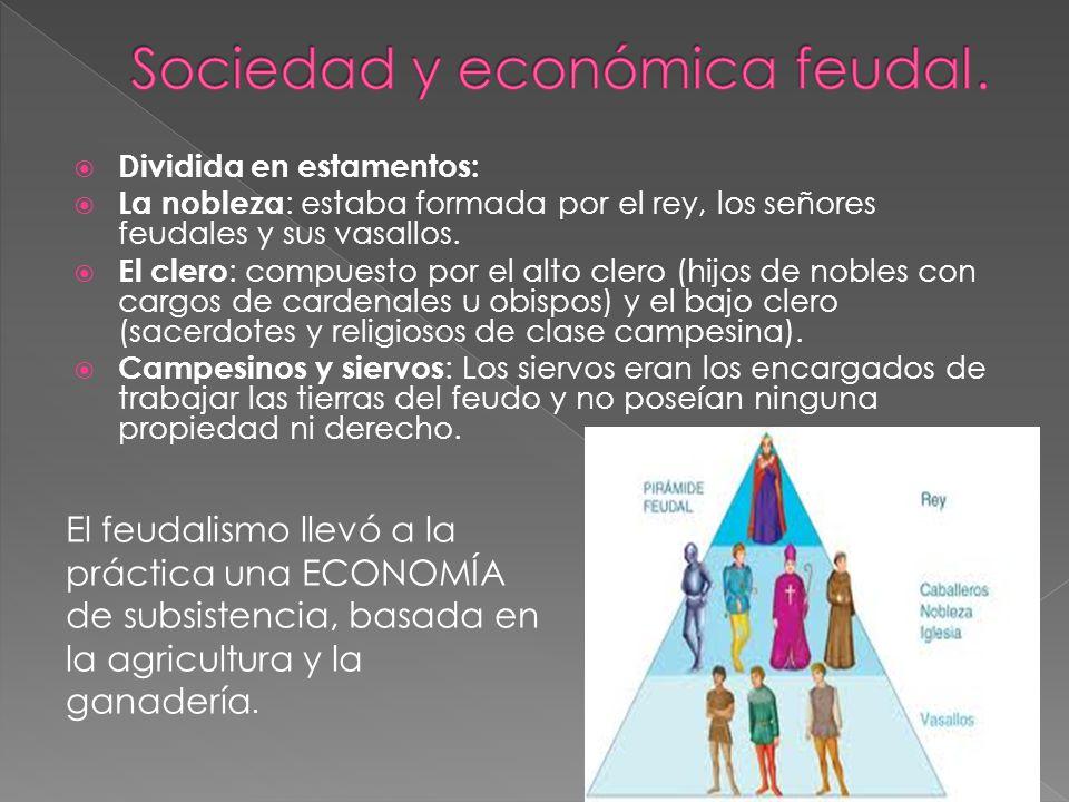 Sociedad y económica feudal.