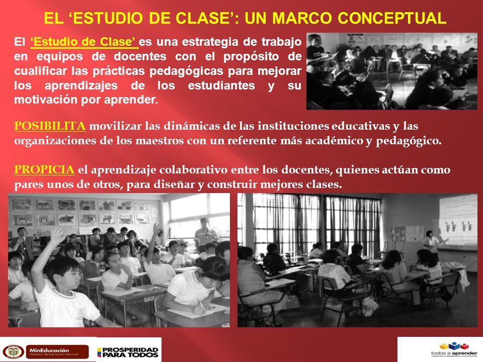 EL 'ESTUDIO DE CLASE': UN MARCO CONCEPTUAL