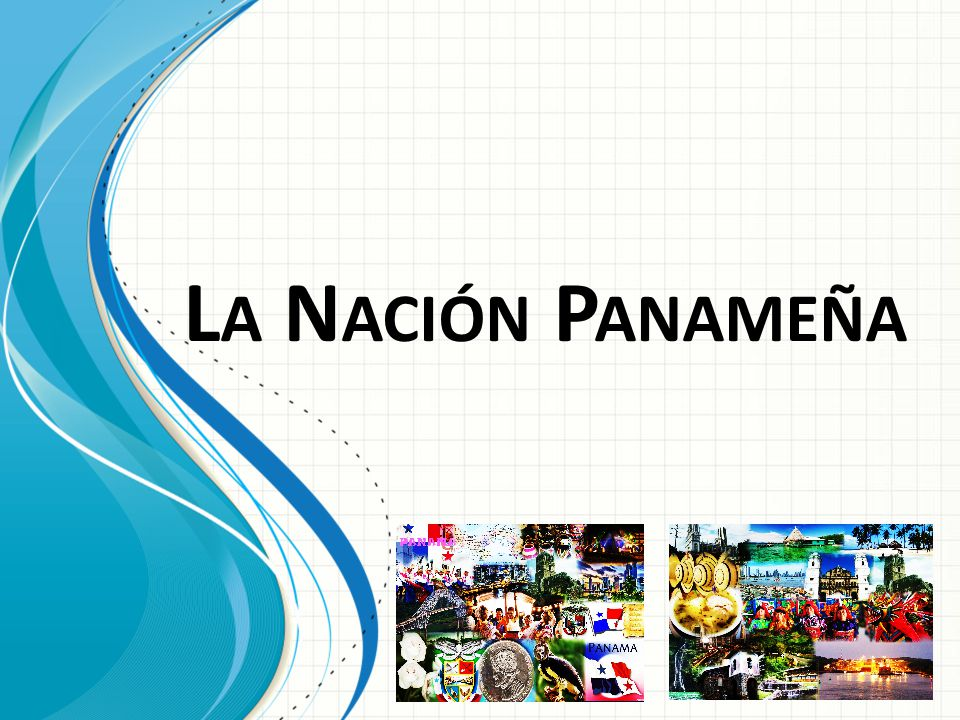 La Nación Panameña Esta plantilla se puede usar como archivo de inicio para presentar materiales educativos en un entorno de grupo.