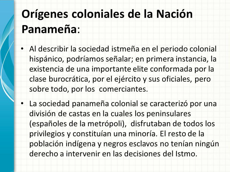 Orígenes coloniales de la Nación Panameña: