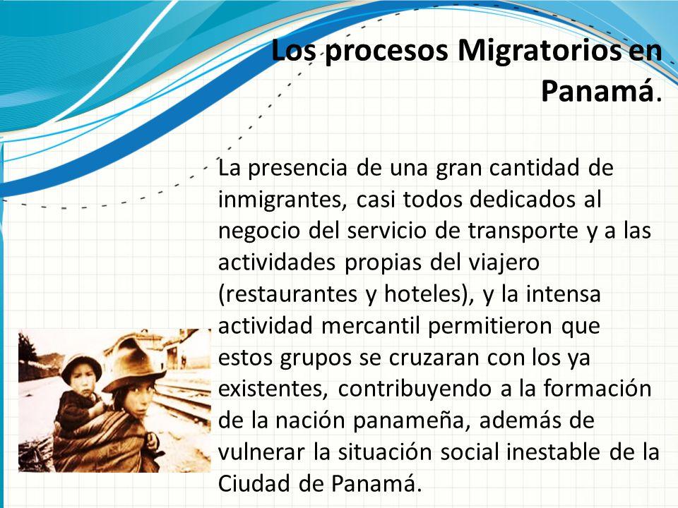 Los procesos Migratorios en Panamá.