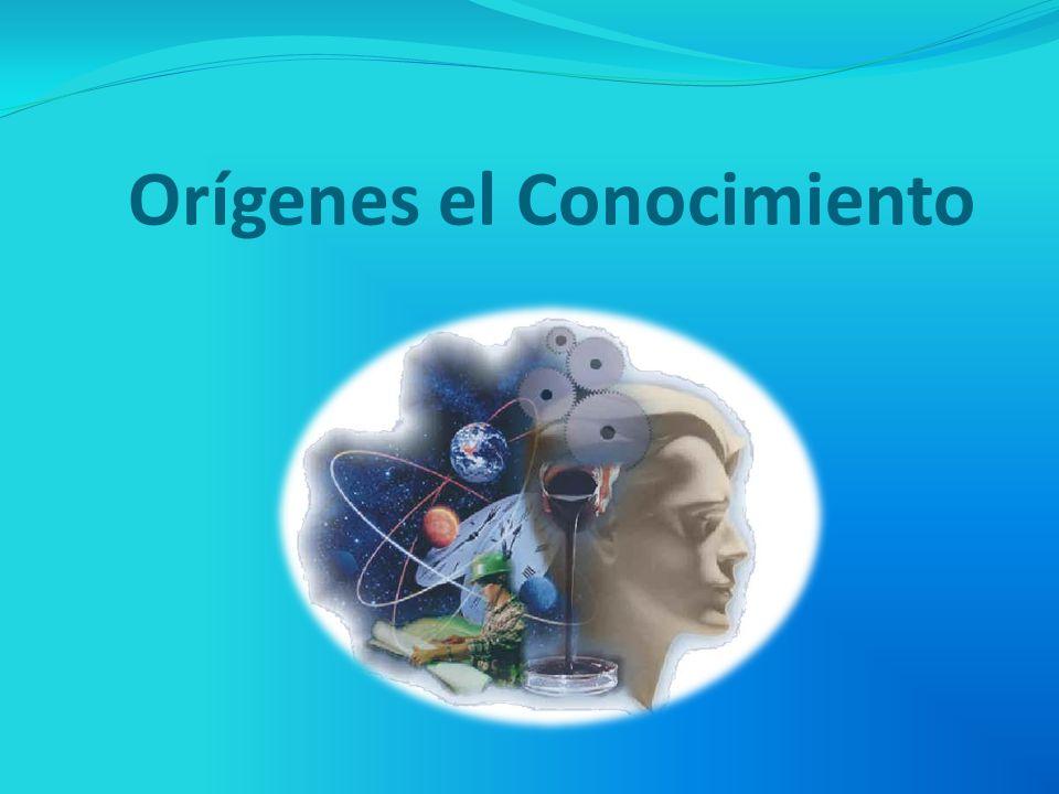 Orígenes el Conocimiento
