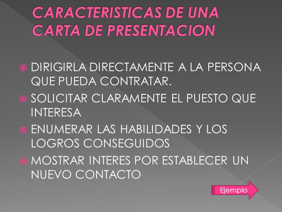 CARACTERISTICAS DE UNA CARTA DE PRESENTACION