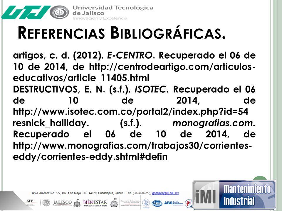 Referencias Bibliográficas.