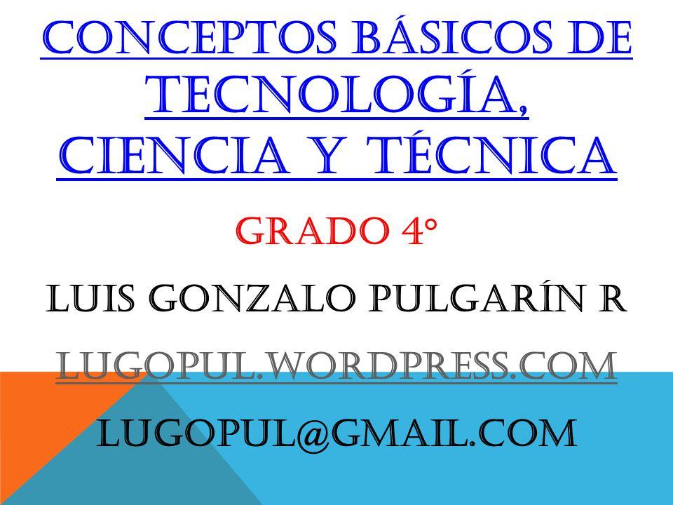 CONCEPTOS BÁSICOS DE TECNOLOGÍA, ciencia y técnica - ppt video ...
