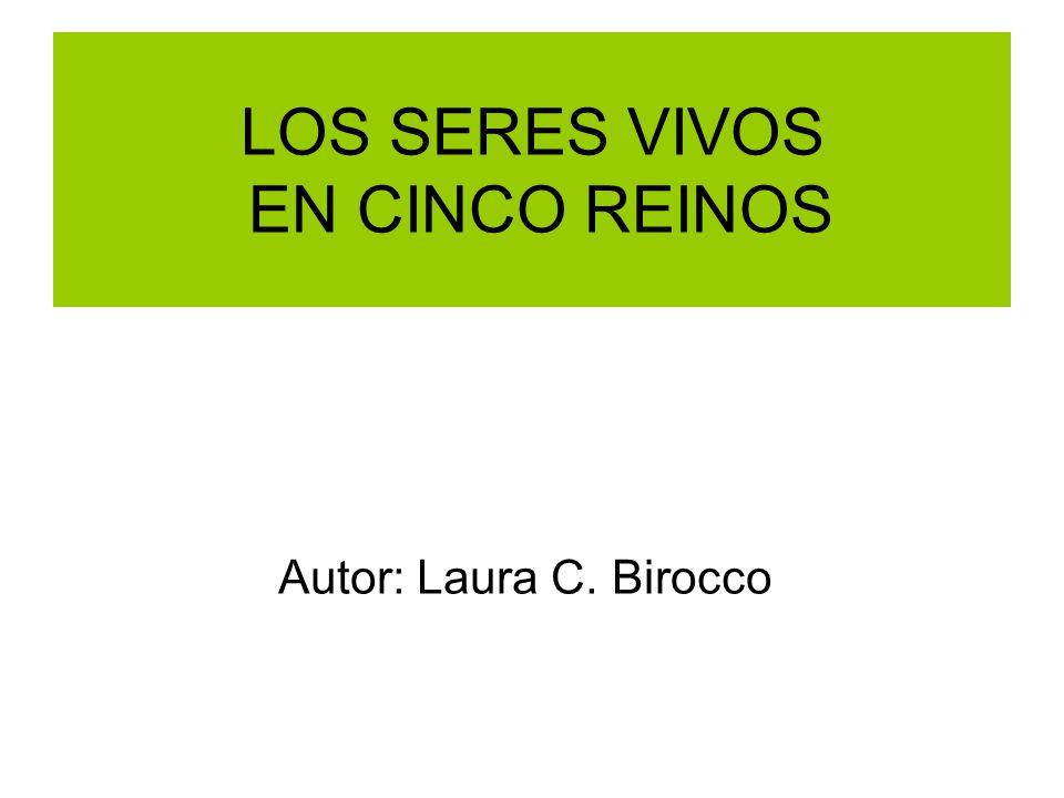 LOS SERES VIVOS EN CINCO REINOS
