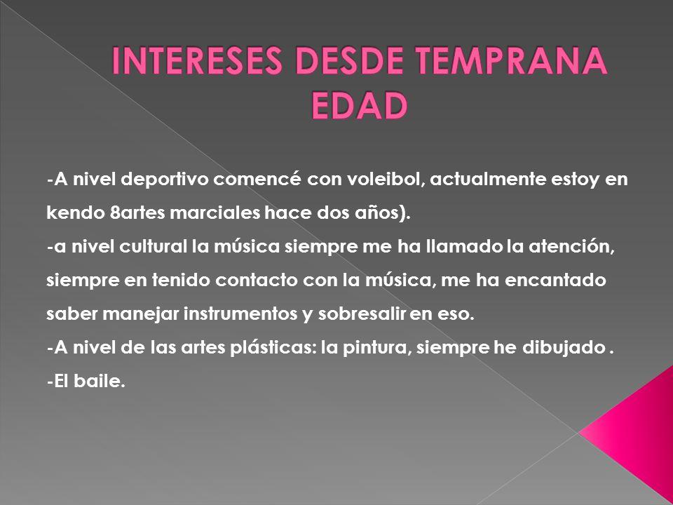 INTERESES DESDE TEMPRANA EDAD