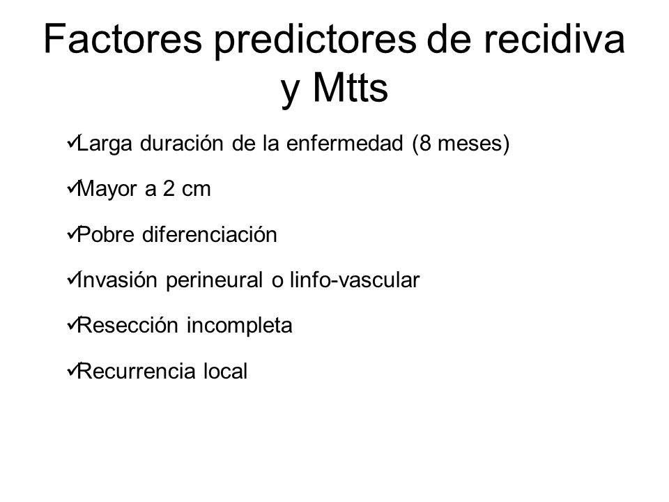 Factores predictores de recidiva y Mtts