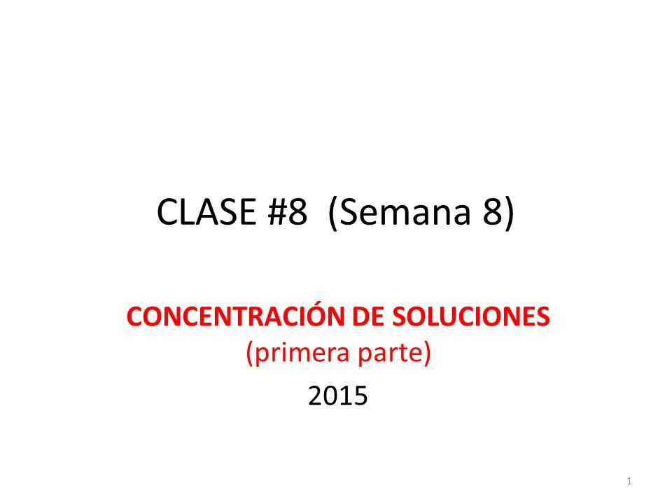 CONCENTRACIÓN DE SOLUCIONES (primera parte) 2015