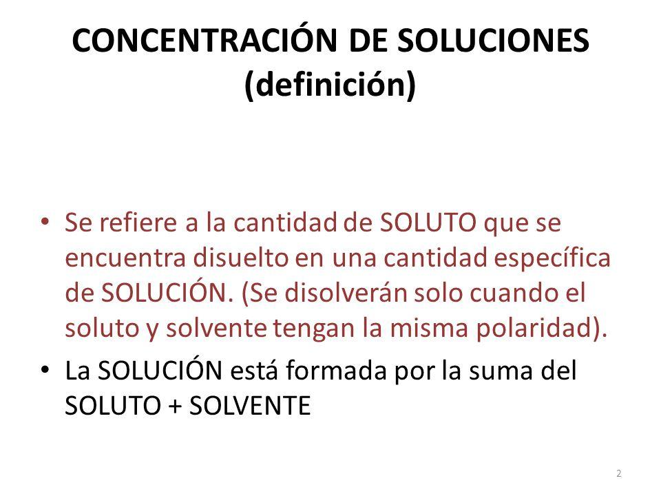 CONCENTRACIÓN DE SOLUCIONES (definición)