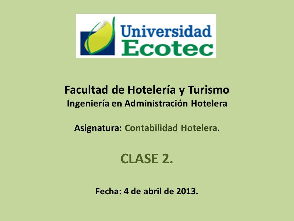 CLASE 2. Facultad de Hotelería y Turismo