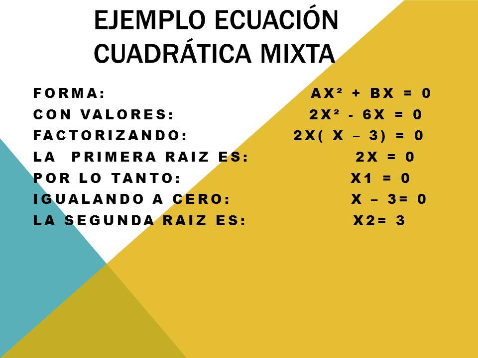 Ejemplo ecuación cuadrática mixta