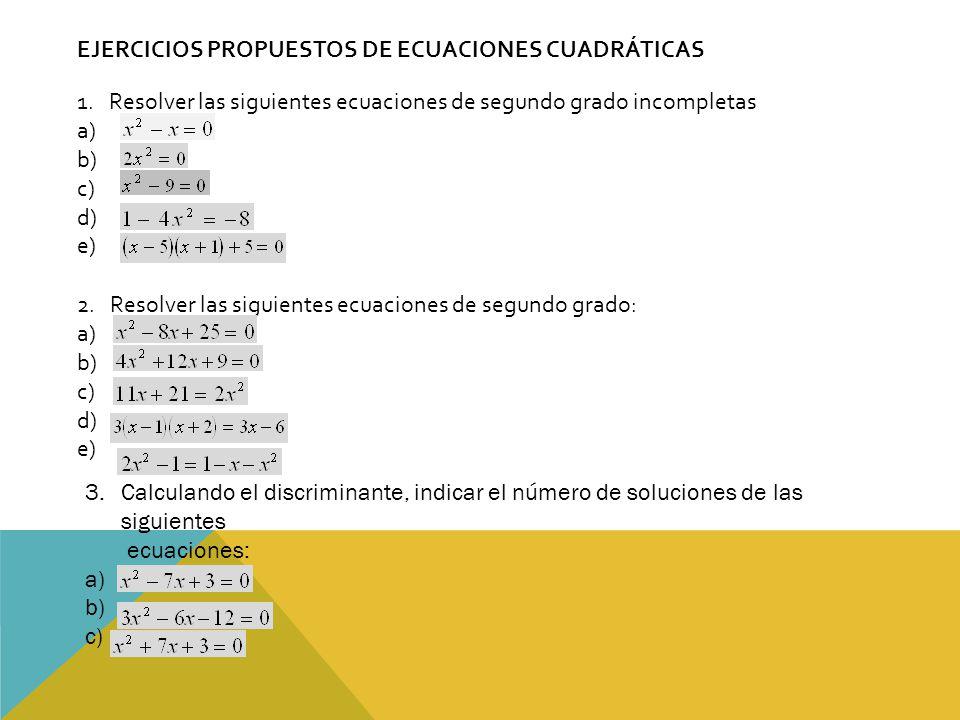 EJERCICIOS PROPUESTOS DE ECUACIONES CUADRÁTICAS