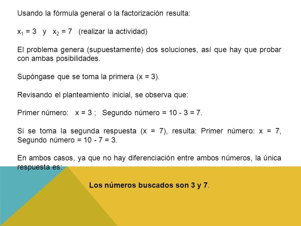 Los números buscados son 3 y 7.