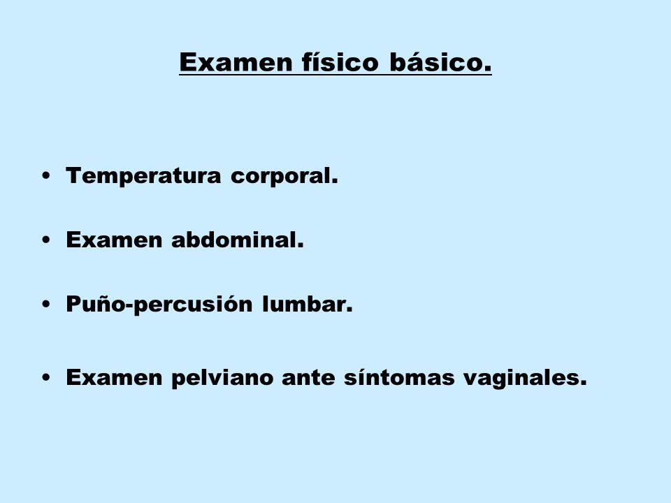 Examen físico básico. Temperatura corporal. Examen abdominal.