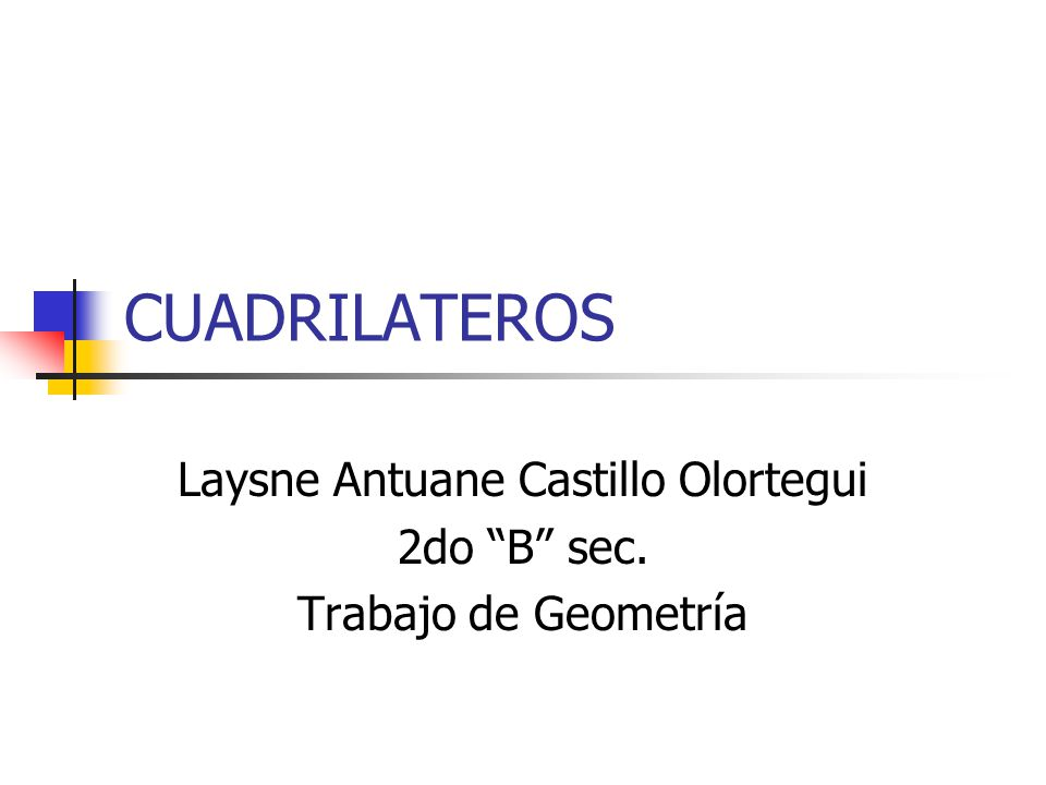 Laysne Antuane Castillo Olortegui 2do B sec. Trabajo de Geometría