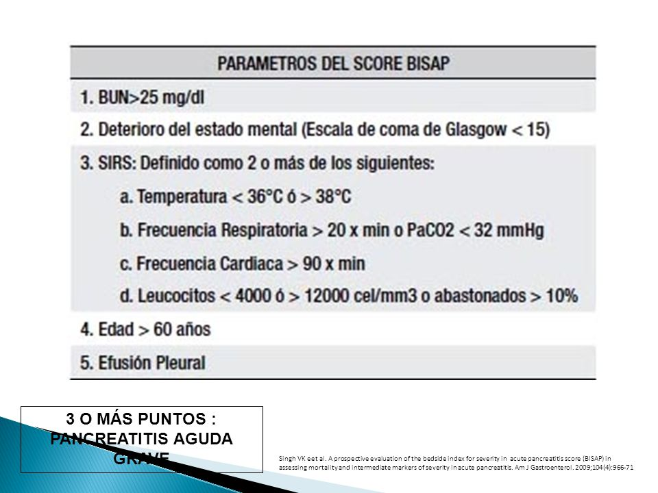 bedside index for severity in acute pancreatitis bisap How does this bisap pancreatitis score calculator work this is the bedside index for severity in acute pancreatitis score and assesses the risk of complications in patients suffering from pa within 24h of presentation there are 5 criteria involved, each of them awarded one point if positive there .
