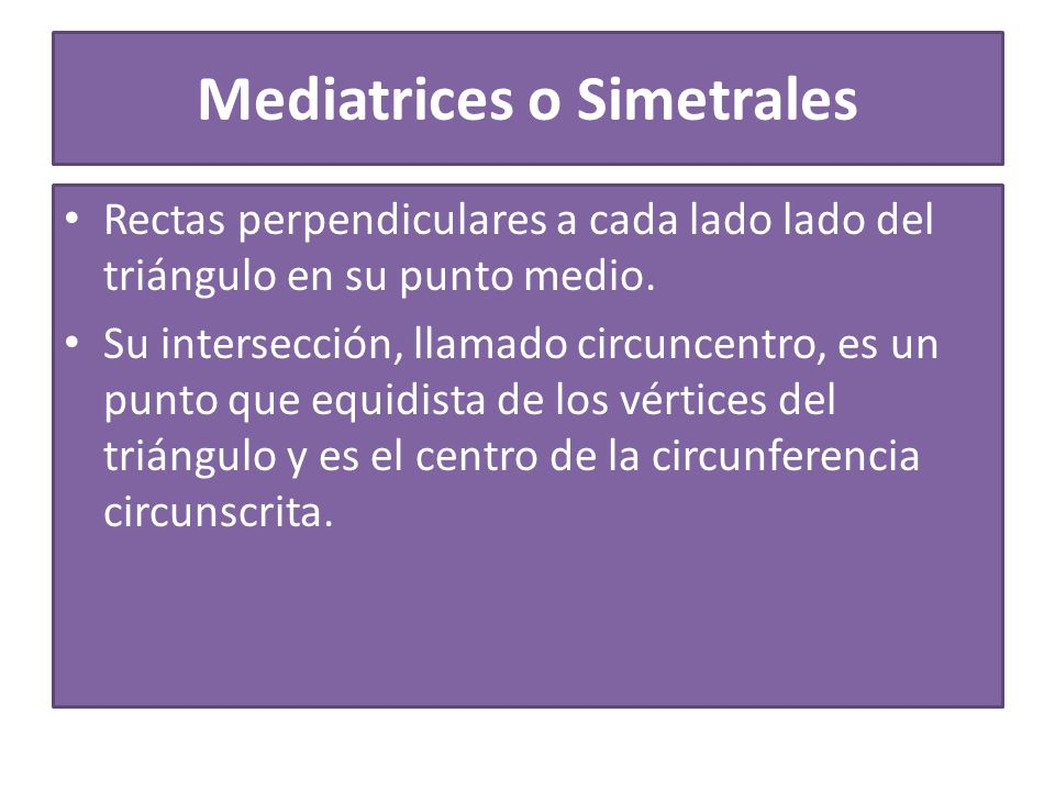 Mediatrices o Simetrales