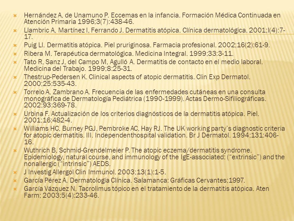Hernández A, de Unamuno P. Eccemas en la infancia