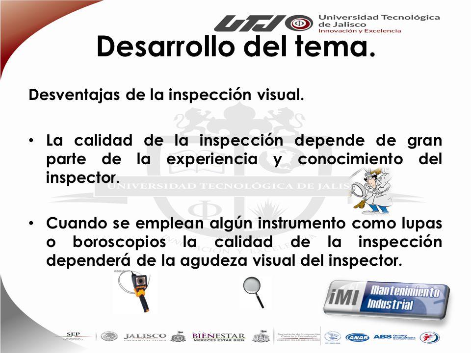 Desarrollo del tema. Desventajas de la inspección visual.