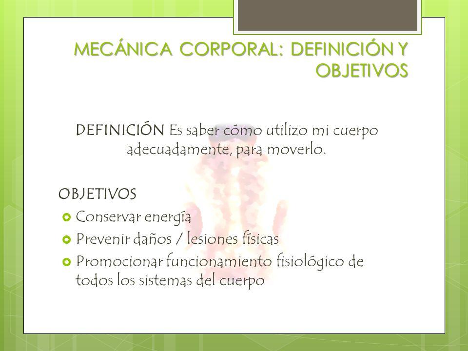 MECÁNICA CORPORAL: DEFINICIÓN Y OBJETIVOS
