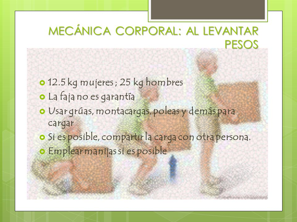 MECÁNICA CORPORAL: AL LEVANTAR PESOS