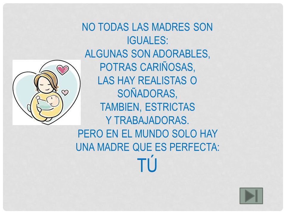 TÚ NO TODAS LAS MADRES SON IGUALES: ALGUNAS SON ADORABLES,