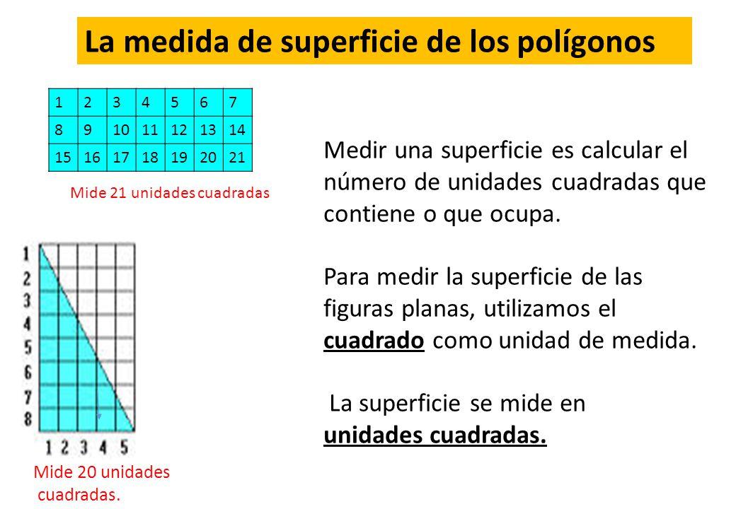 La medida de superficie de los polígonos