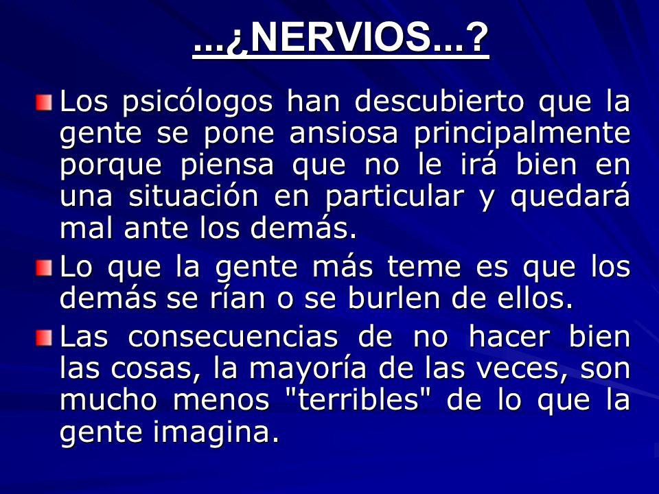...¿nervios...