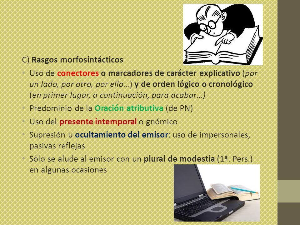 C) Rasgos morfosintácticos