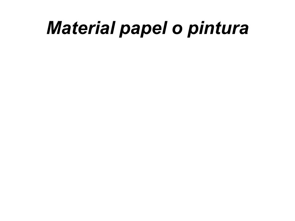 Material papel o pintura