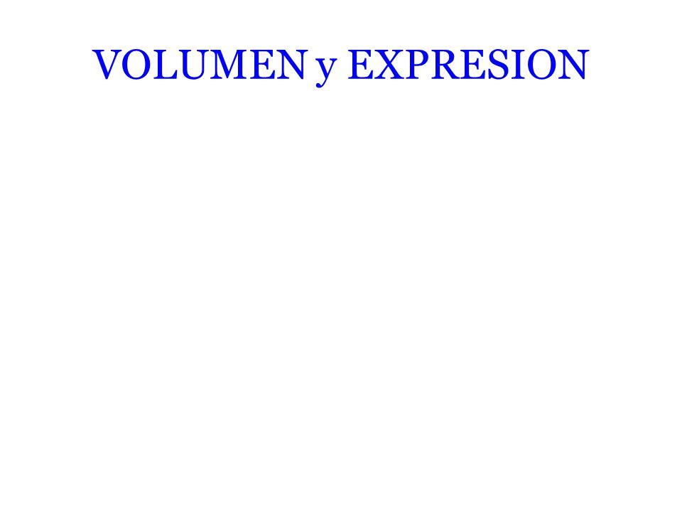 VOLUMEN y EXPRESION