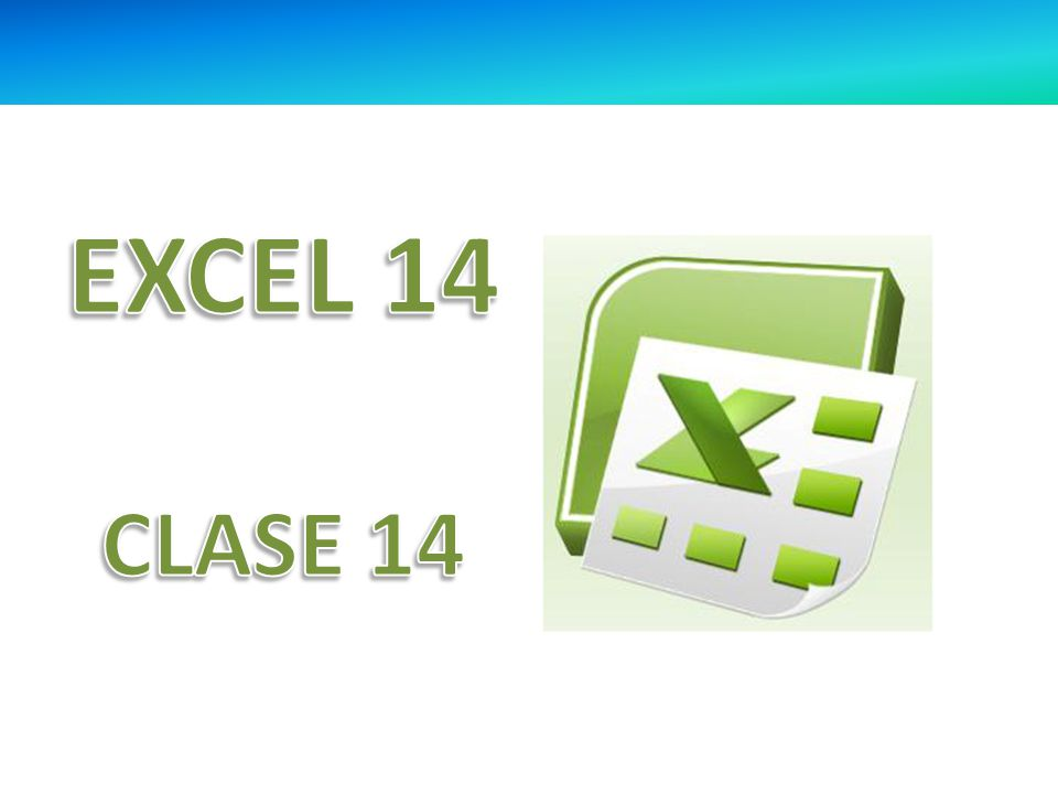EXCEL 14 CLASE 14
