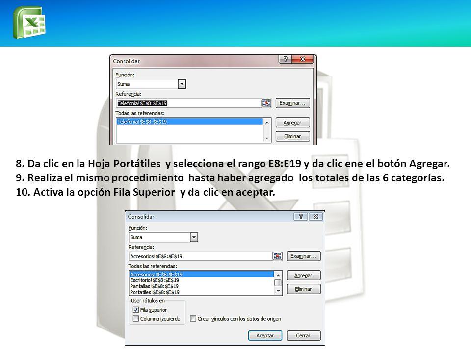 8. Da clic en la Hoja Portátiles y selecciona el rango E8:E19 y da clic ene el botón Agregar.