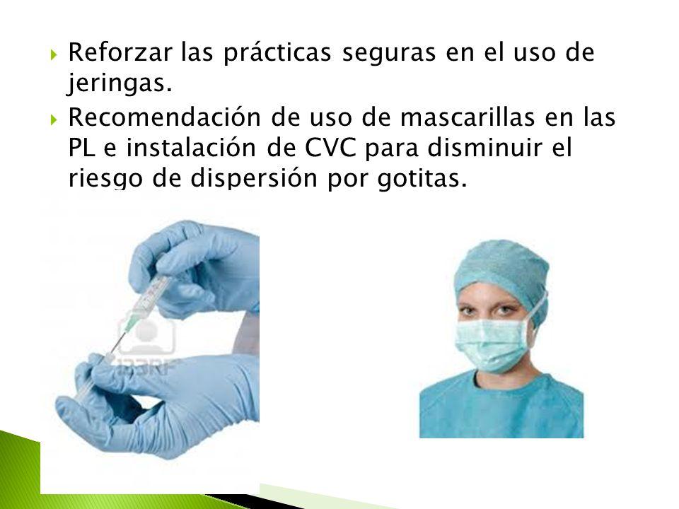 Reforzar las prácticas seguras en el uso de jeringas.