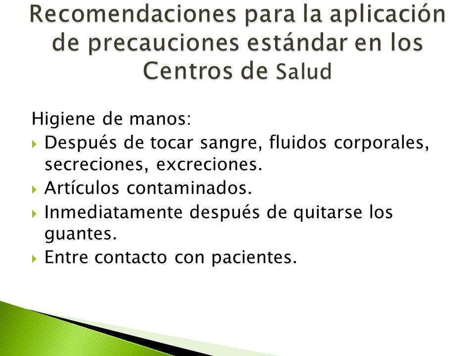 Recomendaciones para la aplicación de precauciones estándar en los Centros de Salud