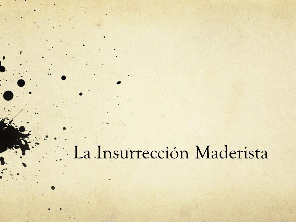 La Insurrección Maderista