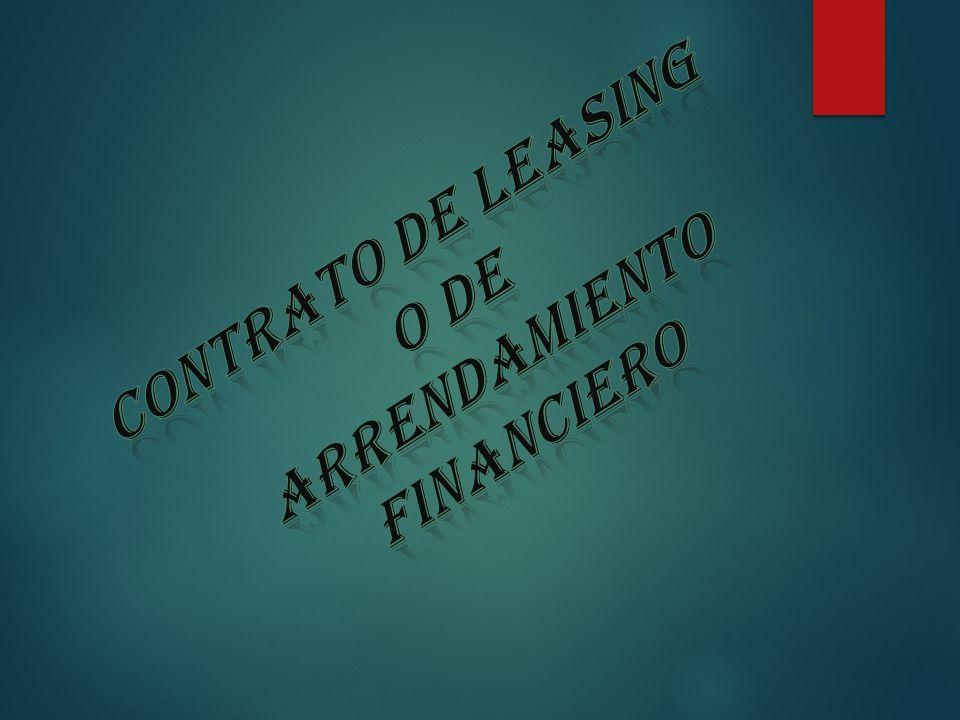 Contrato de leasing arrendamiento o de financiero