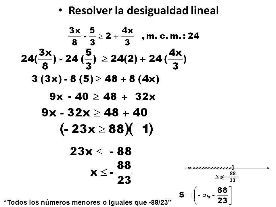 Resolver la desigualdad lineal