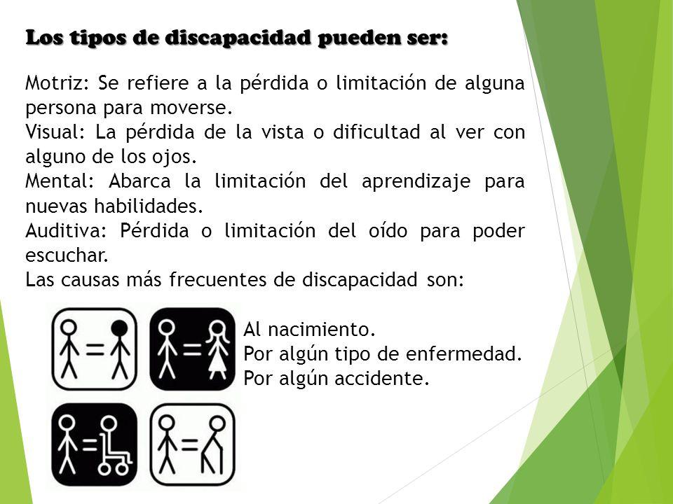 Los tipos de discapacidad pueden ser: