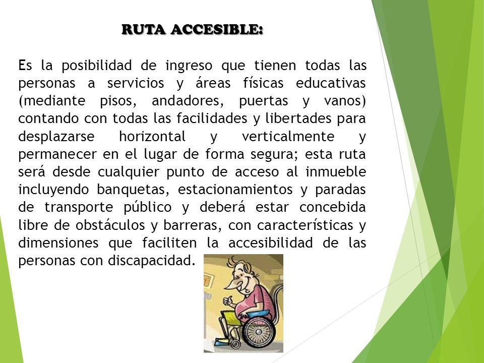 RUTA ACCESIBLE: