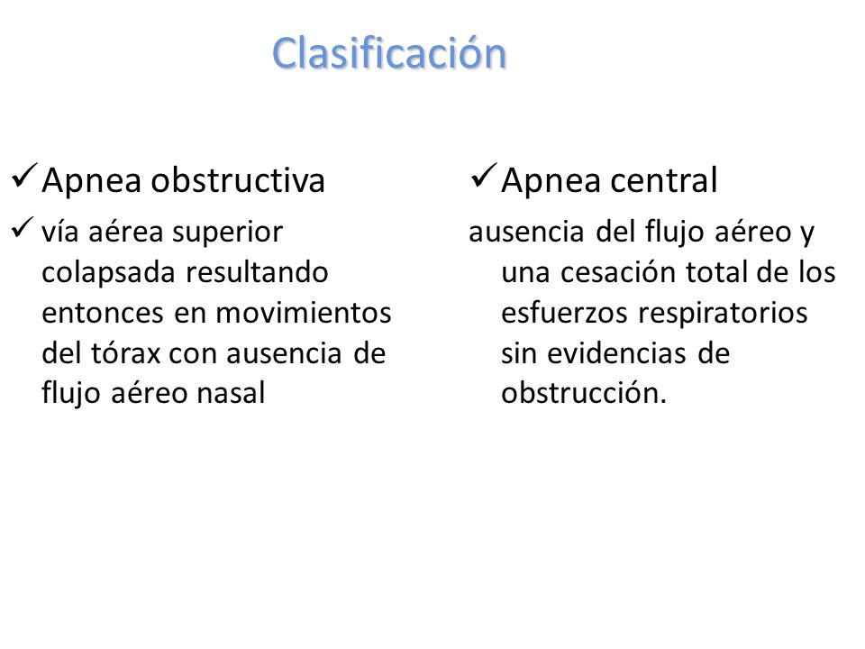 Clasificación Apnea obstructiva Apnea central