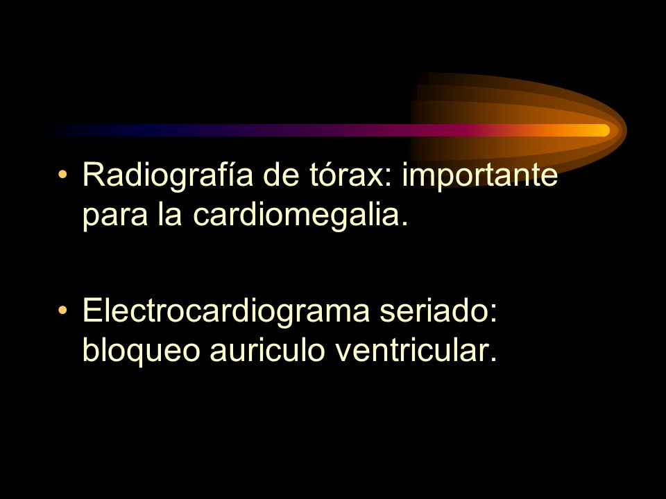 Radiografía de tórax: importante para la cardiomegalia.