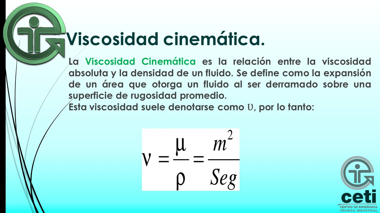 Viscosidad cinemática.