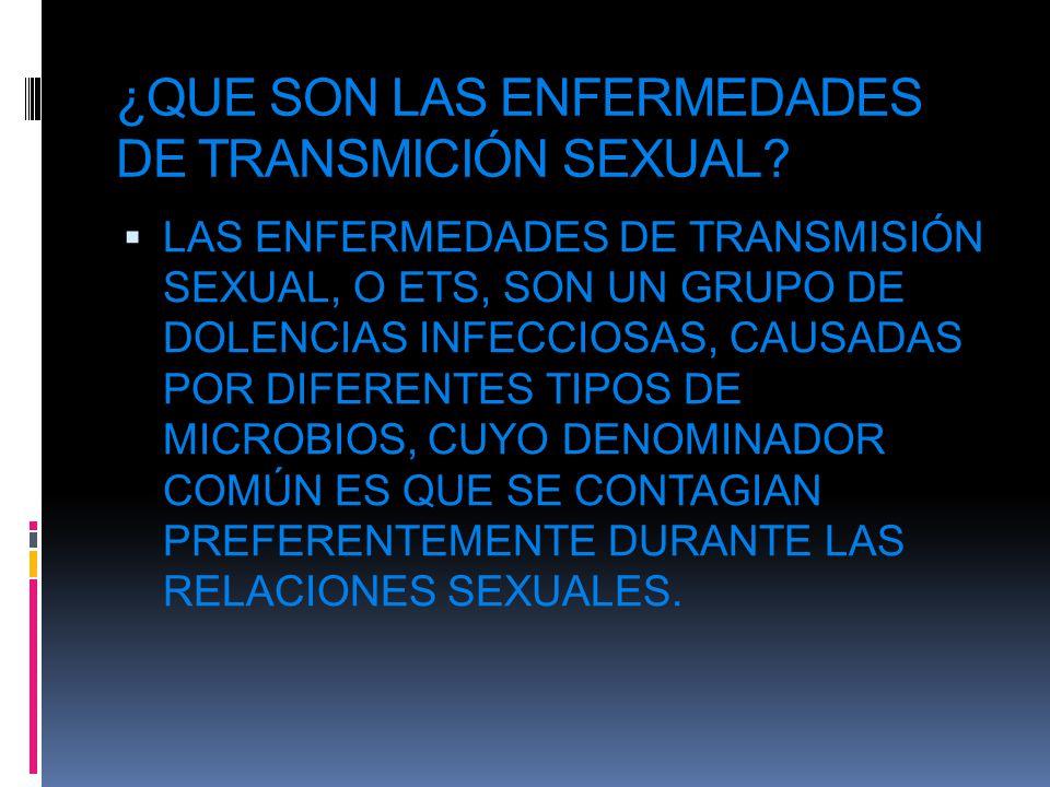 ¿QUE SON LAS ENFERMEDADES DE TRANSMICIÓN SEXUAL